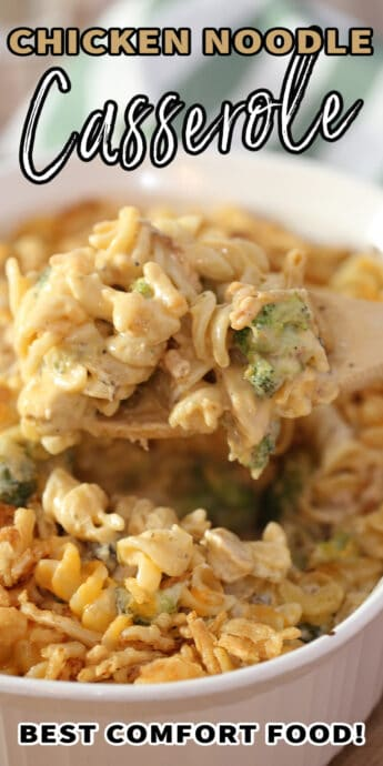 chicken noodle casserole in a dish with text
