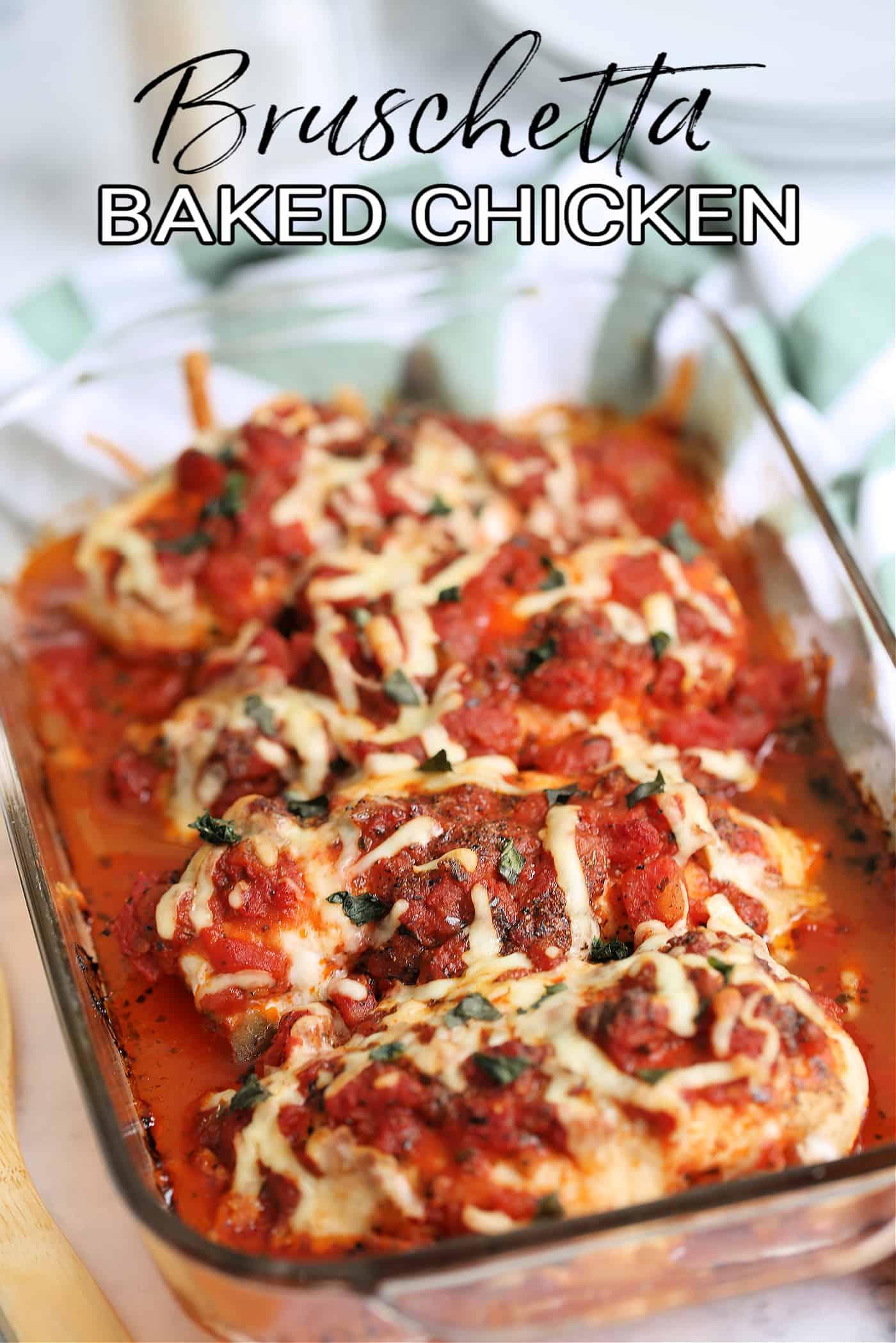 bruschetta chicken in a dish with text
