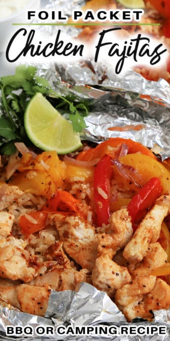 Chicken Fajita Foil Packets with a lime slice with text