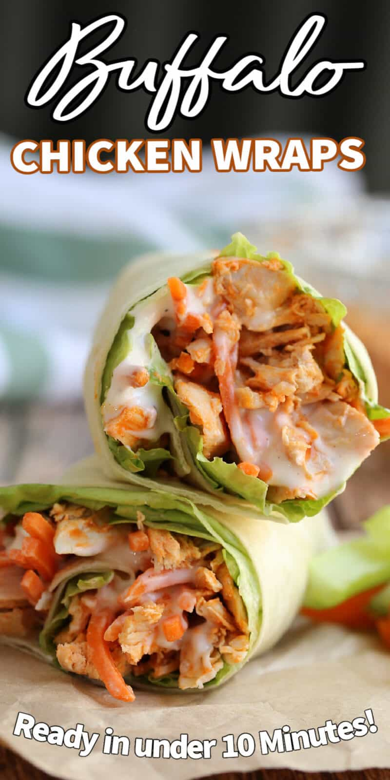 buffalo chicken wraps with text